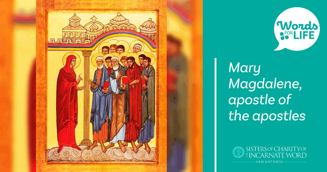 Mary Magdalene, apostle of the apostles   Amormeus