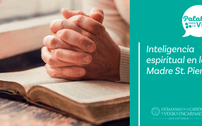 Inteligencia espiritual en la Madre St. Pierre