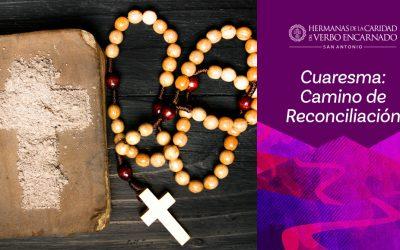 Cuaresma: Camino de Reconciliación