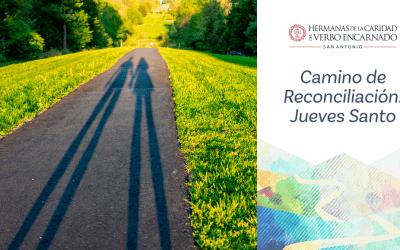 Camino de Reconciliación: Jueves Santo