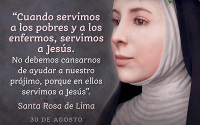 30 de agosto: Santa Rosa de Lima